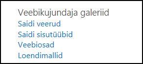 SharePoint Online'is nupu Saidisätted klõpsamisel kuvatavad valikud jaotises Veebikujundaja galeriid