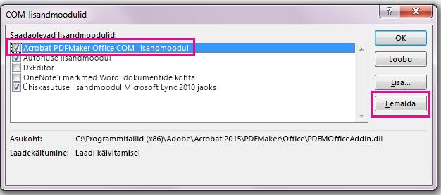 """Märkige ruut """"Acrobat PDFMaker Office COM-lisandmoodul"""" ja seejärel klõpsake nuppu """"Eemalda""""."""