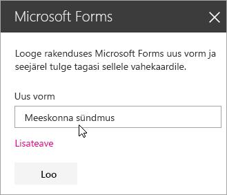 Uue vormi Microsoft Formsi veebiosa paan.