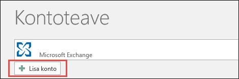 Rakenduses Outlook 2016 konto lisamine