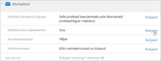 Kuvatõmmis: meilisõnumite edasisaatmise konfigureerimiseks valige nupp Redigeeri