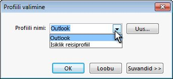Outlooki profiilivaliku dialoogiboks