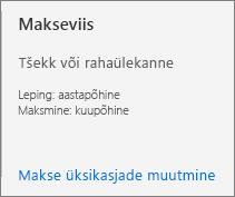 Makseviisi kasutajaliides näitab, et sellele tellimusele on konfigureeritud arvega maksmine.