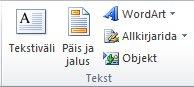 Excel 2010 riba menüü Lisa jaotis Tekst.