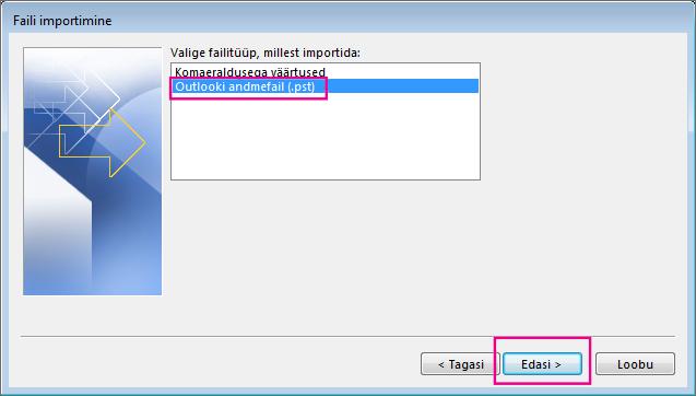 Valige Outlooki andmefaili (.pst) importimiseks