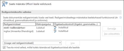Dialoogiboks, kus saate lisada, valida või eemaldada Office'i redigeerimis- ja õigekeelsusriistade keele.