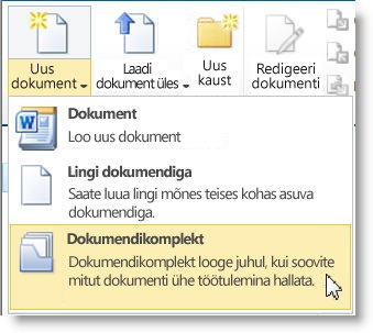 Menüü Uus dokument käsk Dokumendikomplekt