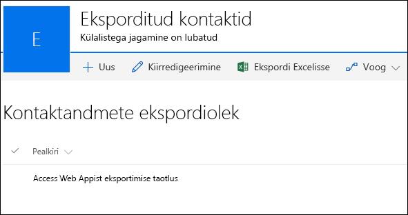 """SharePointi loend, kus on kirje pealkirjaga """"Access Web Appist eksportimise taotlus""""."""