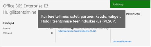 Hulgilitsentsimise teeninduskeskuse (VLSC) link.
