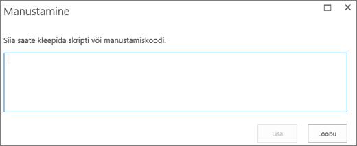 """SharePoint Online'i dialoogiboksi """"Manustamine"""" kuvatõmmis. Seal saate kleepida video- või helifailide skripti või manustamiskoodi ning seejärel koodi sisestada."""