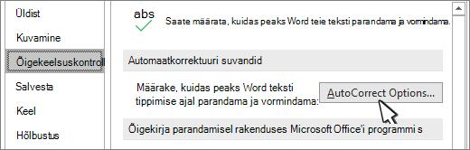 Automaatkorrektuuri suvandid nuppu Õigekeelsuskontroll dialoogiboks