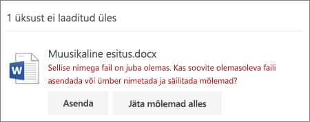 """Viga """"Faili nimi on juba olemas"""" OneDrive'i veebi kasutajaliideses"""
