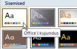 Klõpsake kujundust Office'i kujundus