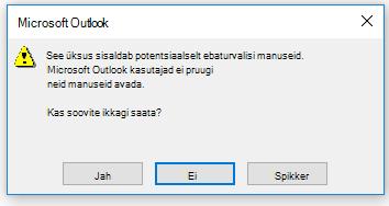Outlooki potentsiaalselt ohtlike manuste hoiatus