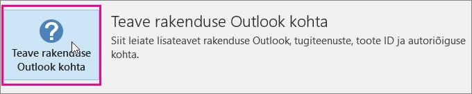 """Valige dialoogiboks """"Teave Outlooki kohta""""."""