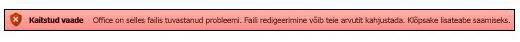 Kaitstud vaade faili valideerimise ebaõnnestumise korral