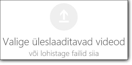 Office 365 videoportaali üleslaaditavate videote valimise menüü
