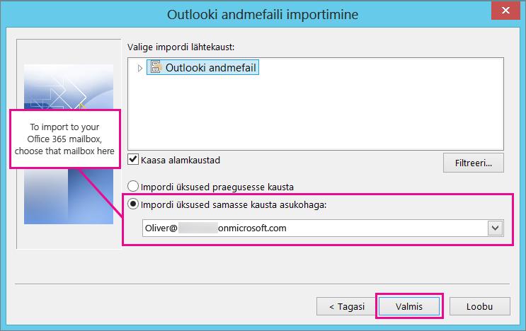 Meilisõnumite, kontaktide ja kalendri Office 365 postkasti importimiseks valige see postkast siin.