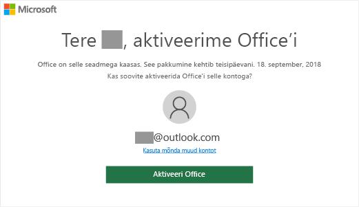 """Kuva """"Aktiveerime Office'i"""", mis näitab, et Office on selle seadmega kaasas"""