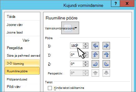 Dialoogiboksi Kujundi vormindamine, kus on valitud 3D-X-pööramine