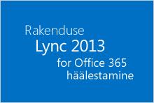 Lync 2013 Office 365 jaoks