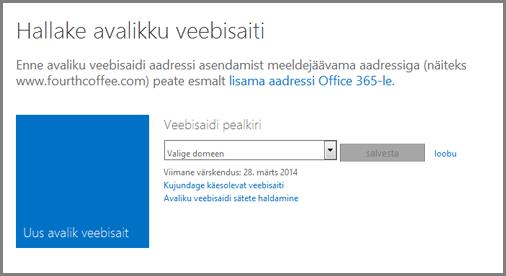 Dialoogiaken Avaliku veebisaidi haldamine, kus on nähtaval väli Valige domeen.