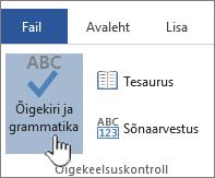 Õigekirja- ja grammatikakontrolli nupp menüüs Läbivaatus