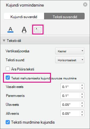 Paanil Kujundi vormindamine tõstetakse esile teksti suuruse muutmine kujundiks.