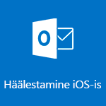 Outlook for iOS-i häälestamine