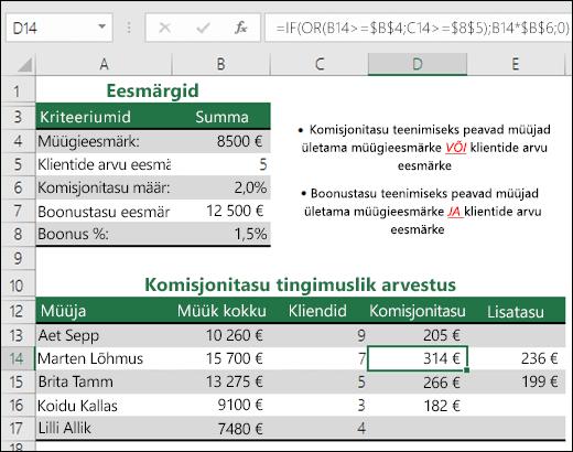 Näide funktsioonide IF ja OR kasutamisest müügivahendustasu arvutamisel.