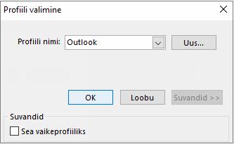"""Aktsepteerige dialoogiboksis """"Profiili valimine"""" Outlooki vaikesäte."""