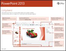 PowerPoint 2013 lühijuhend