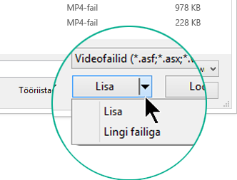 """Dialoogiboksis """"Video lisamine"""" saate valida käsu """"Lisa"""" (ehk """"Manusta"""") või """"Lingi failiga""""."""