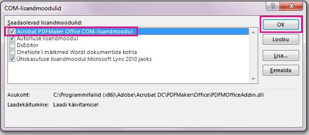 """Märkige ruut """"Acrobat PDFMaker Office COM-lisandmoodul"""" ja seejärel klõpsake nuppu """"OK""""."""