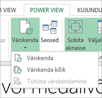 Power View' värskendamise nupp