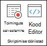Scription tööriistad, mis sisaldavad suvandeid toimingute salvestamiseks või koodi redaktori kuvamiseks.
