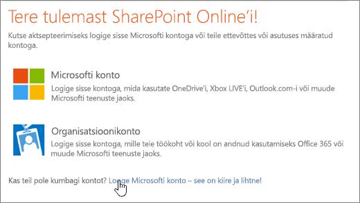 Kuvatõmmis, millel on kujutatud SharePoint Online'i sisselogimiskuva ja valitud link Microsofti konto loomiseks.