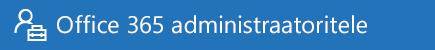 Office 365 administraatori spikker