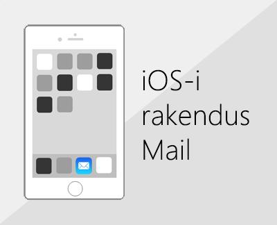 E-posti häälestamiseks iOS-i meilirakenduses klõpsake siin