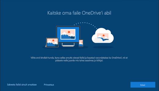 """Kuvatõmmis """"Kaitske oma faile OneDrive'i abil"""" Windows 10 installiprogrammis"""