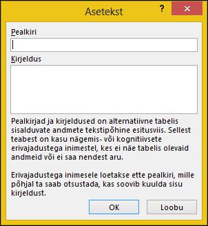 Alternatiivne tekst dialoogiboksi Excelis