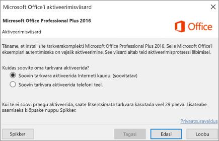 Kuvab Office'i aktiveerimise viisardi, mis võidakse kuvada pärast Office'i installimist.
