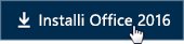 Lühijuhend töötajatele Nupp Installi Office 2016
