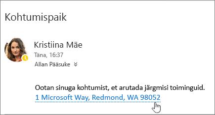Kuvatõmmis meilisõnumist, mille tekst on koosoleku kohta, ja koosoleku aadress on allakriipsutatud näitamaks, et seda saab valida rakenduses Bingi kaardid kuvamiseks.