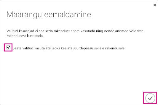 Kuvatakse Azure AD dialoogiboks koos märkeruuduga, mille peate märkima, kui soovite selle kasutaja juurdepääsu teenuste usaldusväärsuse portaalile eemaldada. Seejärel valige toimingu lõpuleviimiseks parempoolses allnurgas olev ikoon.