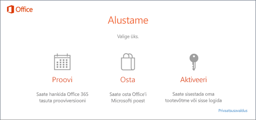 Kuvatõmmisel on kujutatud vaikesuvandid Office'i proovimiseks, ostmiseks või aktiveerimiseks arvutis, kuhu Office on eelinstallitud.