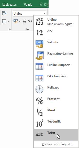 Klõpsake Exceli menüü Avaleht jaotises Arv kastis Üldine allanoolt ja valige kasutatav numbrivorming.