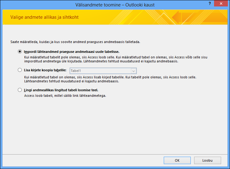 Valige Outlooki kausta importimiseks, lisamiseks või linkimiseks.