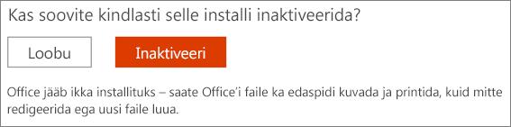 Office'i installi inaktiveerimise taotluse kinnitamine