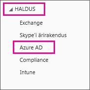 Kuvatakse Office 365 halduse menüü. Valige kolmas variant, milleks on Azure AD.